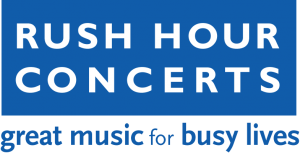 Rush Hour Concerts 2017 Presents 18th Season of Beloved Summer Concert Series Offering Weekly FREE Classical Music Performances